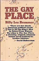 Gay Place, Being Three Related Novels: The Flea Circus, Room Enough to Caper, Country Pleasures. Reprint of the 1961 Ed