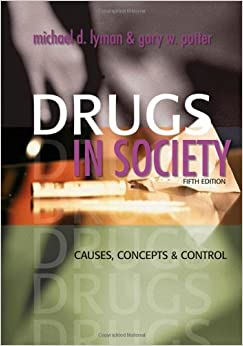 Book Drugs in Society: Causes, Concepts and Control: 5th (Fifth) Edition