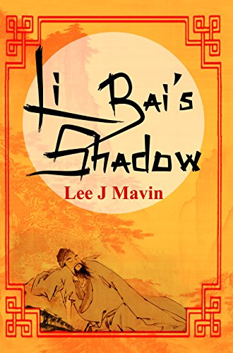 Li Bais Shadow by [Mavin, Lee J.]