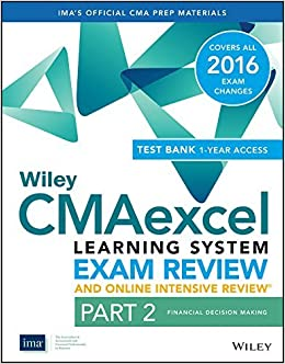 Wiley CMAexcel Learning System Exam Review 2016 and Online Intensive Review: Part 2, Financial Decision Making Set (Wiley CMA Learning System) by IMA (2015-08-03)