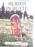 Buried in Butte, Zena Beth McGlashan, 1891057219