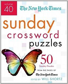 the new york times sunday crossword puzzles volume 40 50 sunday