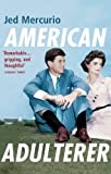 American Adulterer: From the creator of Line of Duty