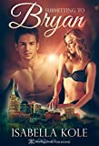 Submitting to Bryan (Desire for Discipline Book 2)