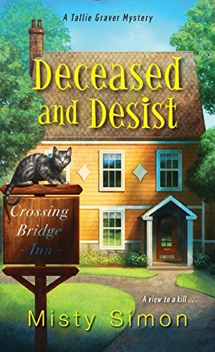 Deceased and Desist (A Tallie Graver Mystery Book 3) by [Simon, Misty]