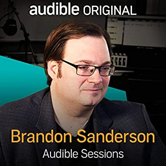brandon sanderson audible sessions free exclusive interview