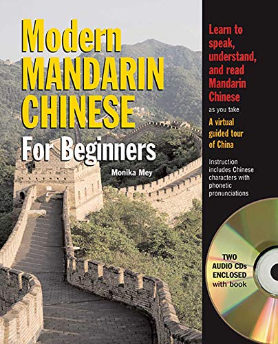 Modern Mandarin Chinese for Beginners: with 2 Audio CDs (Barron's Foreign Language Guides)