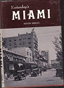 Yesterday's Miami Nixon Smiley