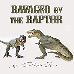 Ravaged by the Raptor Audiobook
