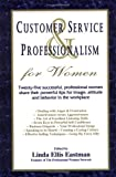 Customer Service and Professionalism for Women, , 0979115310