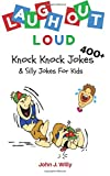 #7: Laugh Out Loud: 400+ Knock Knock Jokes & Silly Jokes for Kids