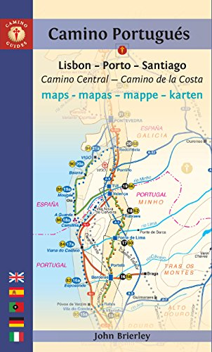 Camino Portugués Maps - Mapas - Mappe - Karten: Lisboa - Porto - Santiago / Camino Central - Camino De La Costa (Camino Guides)