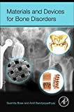 img - for Materials and Devices for Bone Disorders book / textbook / text book