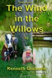 The Wind in the Willows, Kenneth Grahame, 1495478610