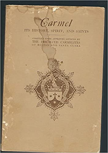 Carmel - Is History, Spirit and Saints: Amazon co uk: Compiled from