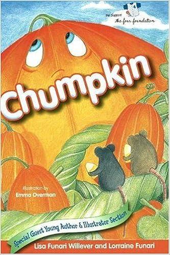 Chumpkin: Lisa Willever, Lorraine Funari, Emma Overman ...