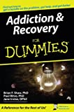 ISBN: 0764576259 - Addiction and Recovery For Dummies