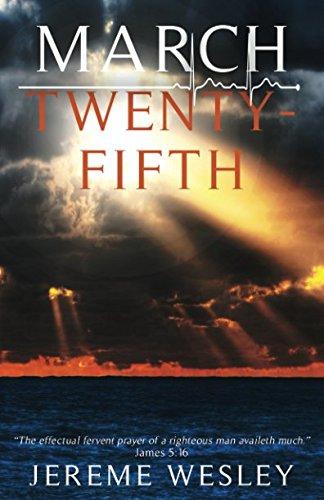 March Twenty-Fifth: