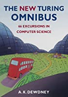 The New Turing Omnibus: Sixty-Six Excursions in Computer Science