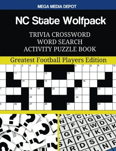 NC State Wolfpack Trivia Crossword Word Search Activity Puzzle Book: Greatest Football Players Edition ()