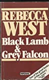 Black Lamb and Grey Falcon, Rebecca West, 0140063552