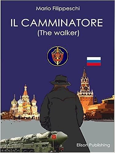 Download bøger til iPad Il camminatore (Italian Edition) PDF