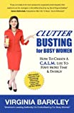 Clutterbusting for Busy Women, Virginia Barkley, 0988764105