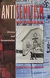 Antisemitism in Canada : History and Interpretation, Davies, Alan T., 0889202214