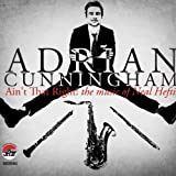 Aint That Right the Music of Neal Hefti by Adrian Cunningham (2014-05-04)