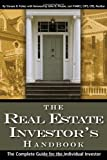 The Real Estate Investor's Handbook, Steven D. Fisher, 091062769X