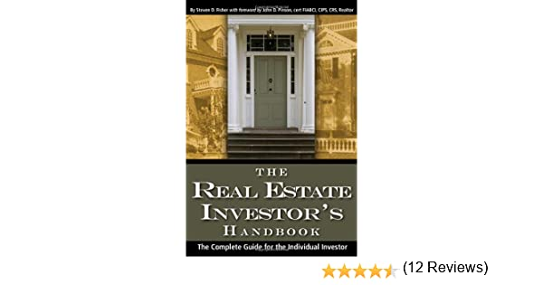 The Real Estate Investor's Handbook: The Complete Guide for the ...