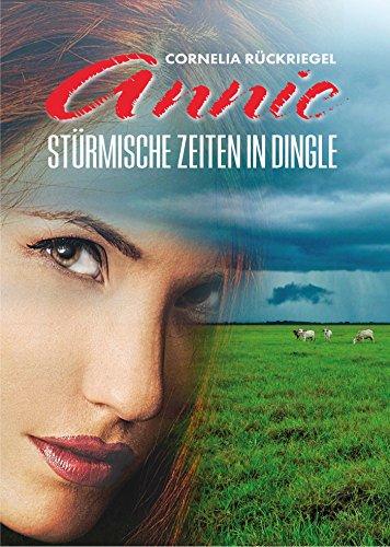 Annie: Stürmische Zeiten in Dingle (German Edition) (Frauen In Augusta)