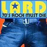 70's Rock Must Die by LARD (2000-02-22)