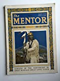 img - for The Mentor, March 1924 (Vol 12, No 2, Serial 253) Indians of the Northwest By ; White Cloud-Stony Tribe; Totem Poles; Klah, The Pagan; book / textbook / text book