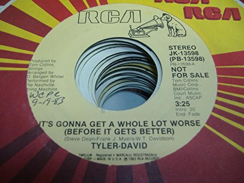 TYLER-DAVID 45 RPM It's Gonna Get a Whole Lot Worse (Before It Gets Better) / - Mall In Tyler