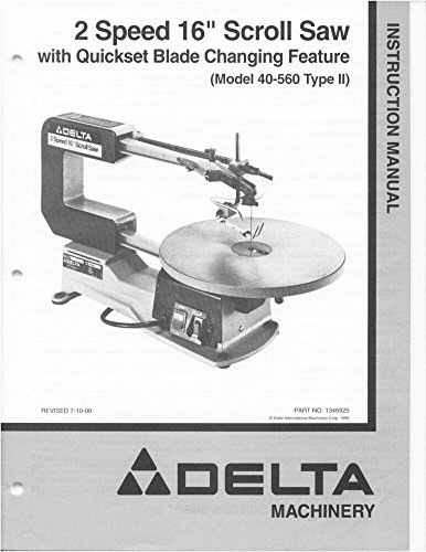 "Delta 40-560 2 Speed 16"" Scroll Saw Instruction Manual [Plastic Comb] [Jan 01... [Plastic Comb]"