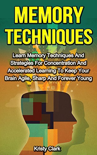 Memory Techniques Strategies Concentration Accelerated ebook product image