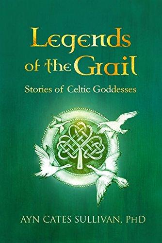 Books : Legends of the Grail: Stories of Celtic Goddesses