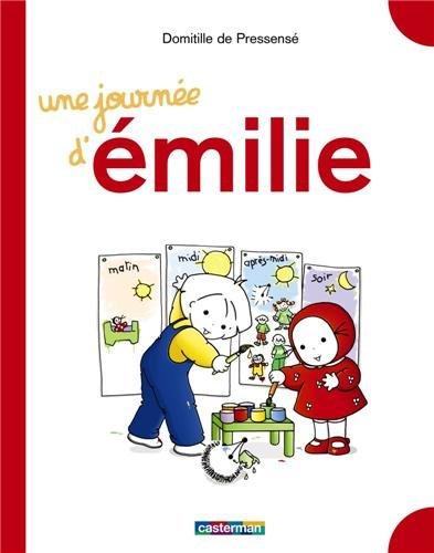 Emilie: Une journee d'Emilie (Grand livre)