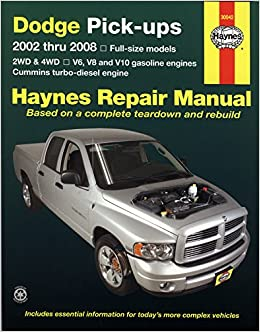 Covers U.S and Canadian Models of Dodge FUll-size Pick-ups Chiltons Dodge Pick-Ups 2002-08 Repair Manual