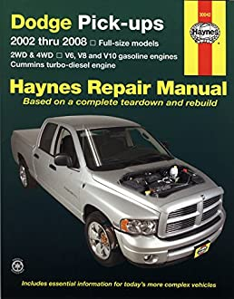 dodge pick ups 2002 thru 2008 haynes repair manual max haynes rh amazon com 2007 dodge ram 2500 repair manual pdf 2007 dodge ram 2500 repair manual pdf