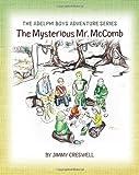 The Adelphi Boys Adventure Series, Jimmy Creswell, 1466245808