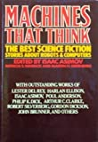 Machines That Think, Isaac Asimov, Patricia S. Warrick, 0030614988