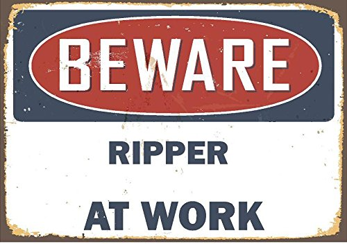 """Any and All Graphics Ripper Vintage Antique Looking Beware at Work 9""""X12"""" Aluminum Novelty Street Sign."""
