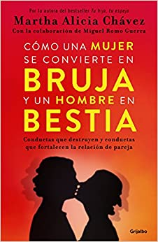 Book Como Una Mujer Se Convierte En Bruja y Un Hombre En Bestia / How a Woman Becomes a Witch and a Man Becomes a Beast