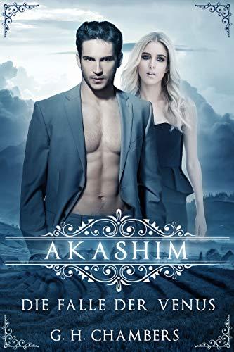 Akashim: Die Falle der Venus (German Edition)
