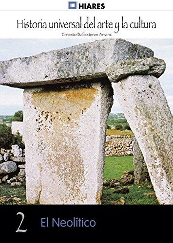 Descargar Libro El Neolítico Ernesto Ballesteros Arranz