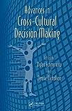 Advances in Cross Cultural Decision-Making, , 1439834954