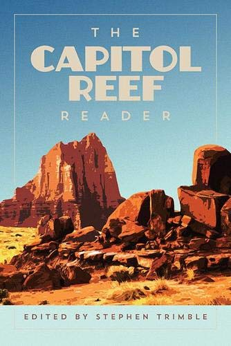 The Capitol Reef Reader (National Park Readers)