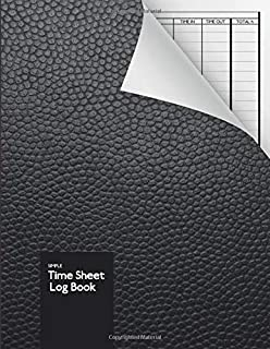 "Work Hours Log Record 52 weeks Notebook | 5.5/"" x 8.5/"" Time Sheet Log: Black Leather Look Weekly Time sheet Book Journal 1 Page Per Week"